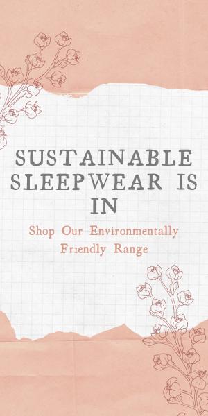 Shop sustainable sleepwear